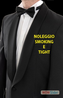 NOLEGGIO SMOKING E TIGHT